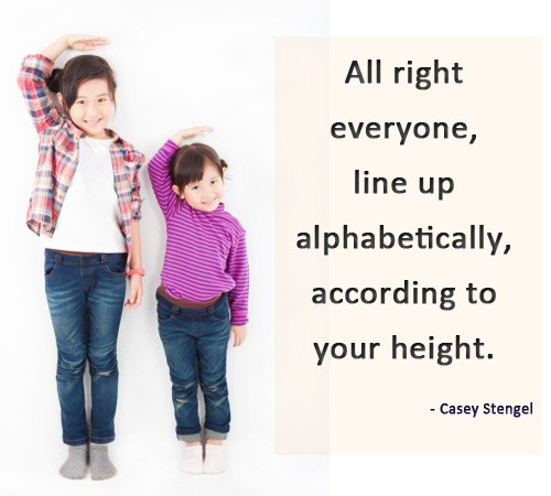Quote of the Day - Lining Up Alphabetically