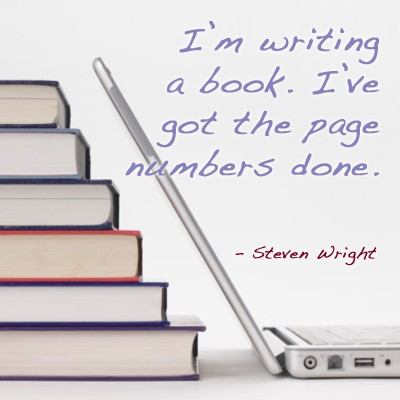 Quote of the Day - Writing A Book