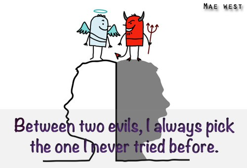 Quote of the Day - Choosing Between Two Evils